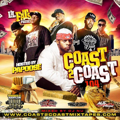 download: dj nu da midas touch coast 2 coast mixtape vol.104 hosted by papoose