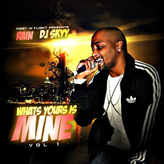download: rain what's yours is mine hosted by dj skyy
