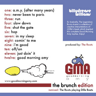 download: billy drease williams, good mourning amy (gma) the brunch edition, twelve songs for those of you that have slept late: billy drease, the roots and j-dilla, back cover