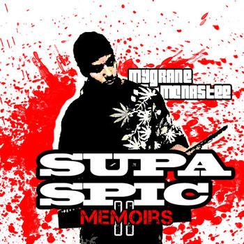 download : mygrane mc nastee supa spic memoirs 2