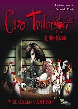 Ciro Todorov y el gallo vampíro