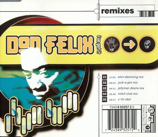 Don Felix - Ive Got It (CDM)