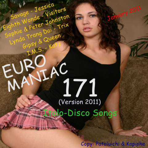 Euro Maniac Vol 171 (Version 2011) Italo-Disco Songs
