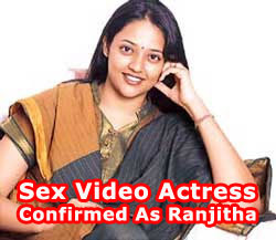 Sex Video Actress Confirmed As Ranjitha. 5 March, 2010 (05:36) | Celebrity ...