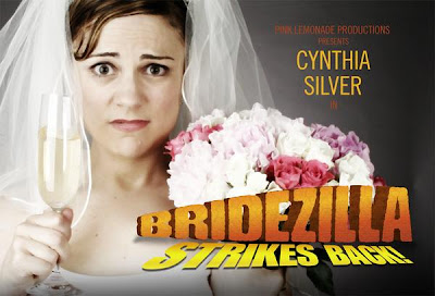 """BRIDEZILLA STRIKES BACK"": Review of Cynthia Silver's One-Woman Show at the Zephyr in Los Angeles - 1142387014_l"