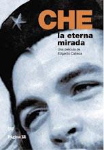 CHE: la eterna mirada / DVD