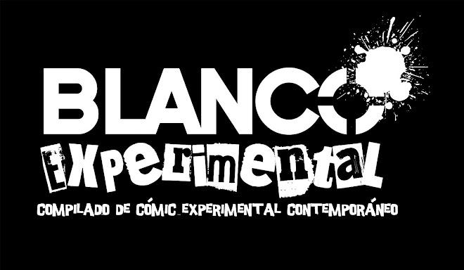 Blanco Experimental: Compilado de Comic de Corte Experimental Contemporáneo
