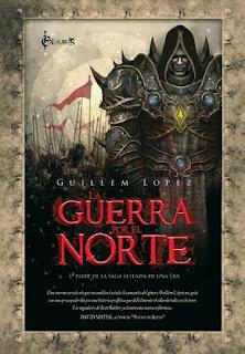 La Guerra por el Norte, del escritor castellonés Guillem López