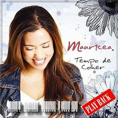 Mauricéia -  Tempo de Colher - Playback - 2007