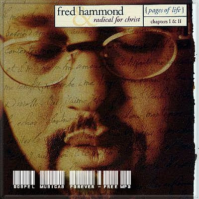 Fred Hammond -  Pages Of Life Chapters - CD Duplo - 1998