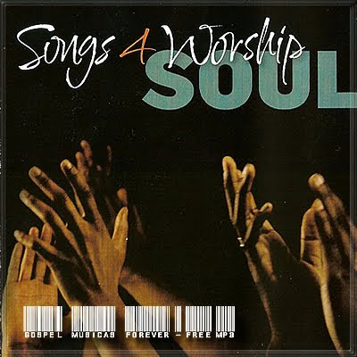 Songs 4 Worship -  Soul - 2009