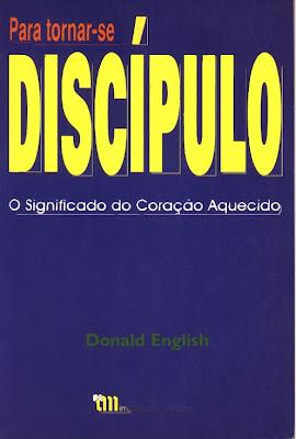 Donald English - Para Tornar-se Discípulo