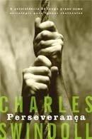 Charles Swindoll - Perseverança