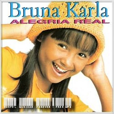 Bruna Karla - Alegria Real - 2001