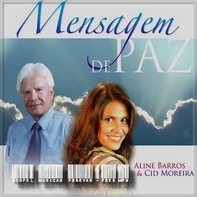 Aline Barros & Cid Moreira - Mensagem de Paz - 2001