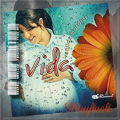 Vanilda Bordieri - Vida - Playback - 2009