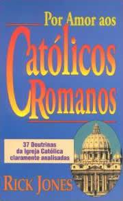 Rick Jones - Por Amor Aos Católicos