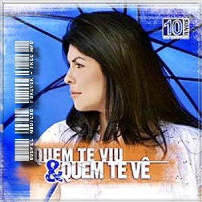 Vanilda Bordieri - Quem Te Viu & Quem Te Vê - 2006