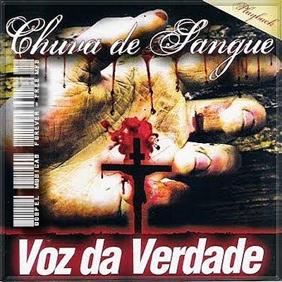 Voz Da Verdade - Chuva De Sangue - Playback - 2009