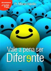 Márcio Valadão - Vale a Pena Ser Diferente