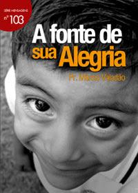 Márcio Valadão - A Fonte de Sua Alegria