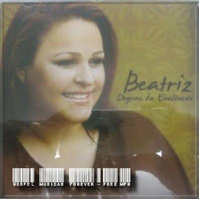 Beatriz Andrade - Degraus da Exaltação - 2006