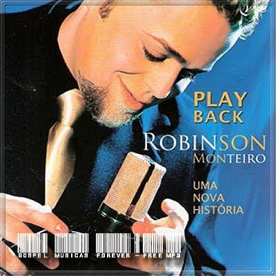 Robinson Monteiro - Uma Nova História - Playback - 2007