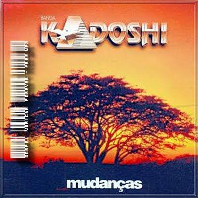 Kadoshi - Mudancas - 1996