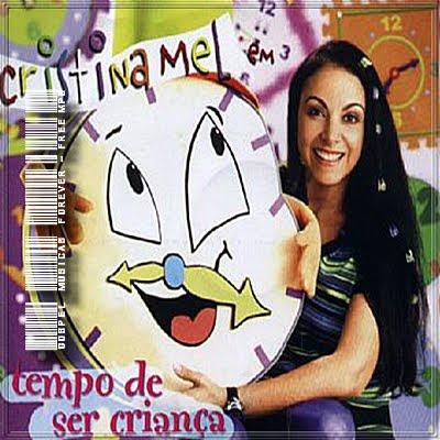 Cristina Mel -  Tempo de Ser Crianca - 2004