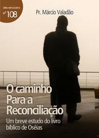 Márcio Valadão - O Caminho Para A Reconciliação