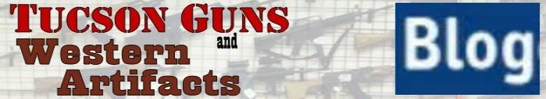 Tucson Guns and Western Artifacts