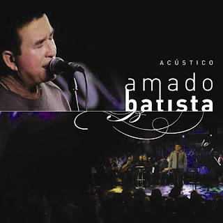 Baixar CD Amado Batista Acústico (2008) Download
