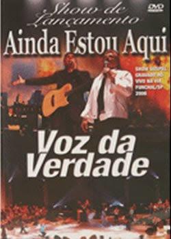 Download DVD Voz da Verdade - Ainda Estou Aqui