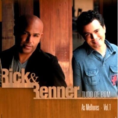 Download cd Rick e Renner - Tudo de Bom - As Melhores Vol. 1 e 2