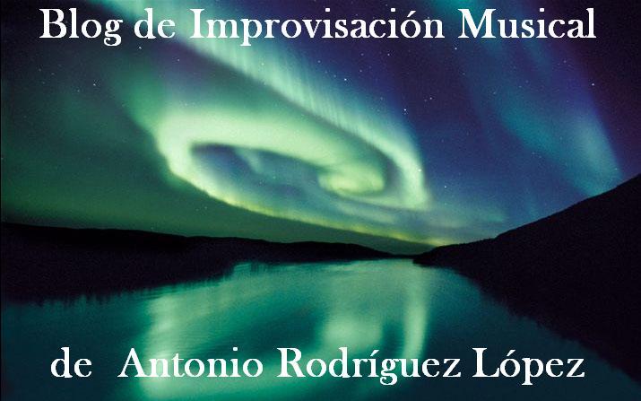 blog de improvisación musical de Antonio Rodriguez
