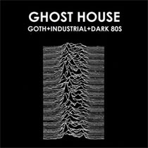 GHOST HOUSE: Goth, industrial and dark 80s in downtown Eugene