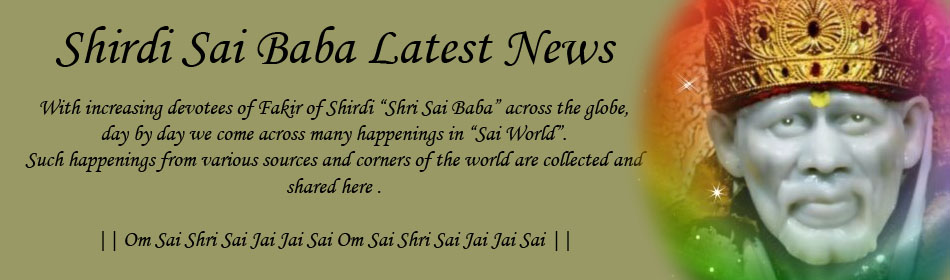 Shirdi Sai Baba Latest News