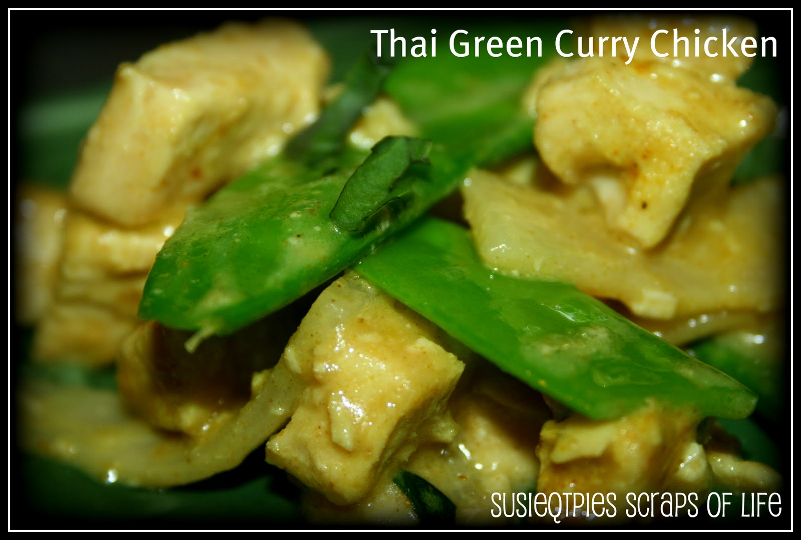 SusieQTpies Cafe: Thai Green Curry Chicken Recipe