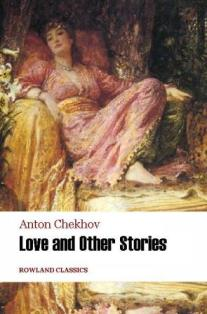 about love anton chekhov Yes, he even falls with grace mikhail baryshnikov doesn't get much opportunity to dance in man in a case, a performance piece that has been adapted from the anton chekhov short stories the man in a case and about love.