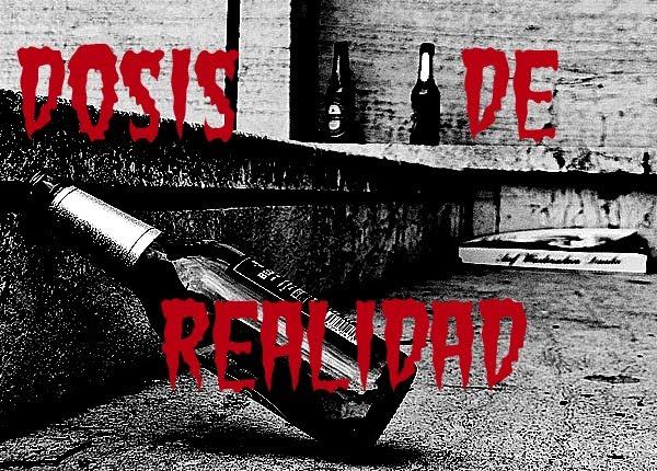 DOSIS DE REALIDAD