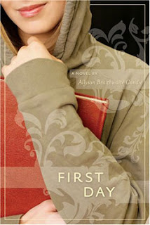 First Day by Allyson B. Condie