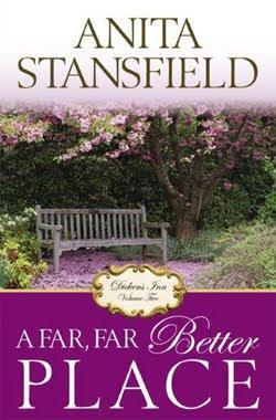A Far, Far Better Place (Dickens Inn, v2) by Anita Stansfield