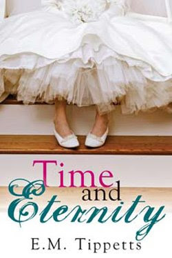 Time and Eternity by E.M. Tippetts