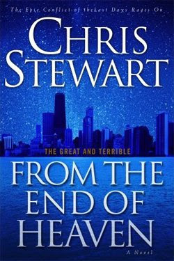 The Great and Terrible: From the End of Heaven (Vol 5) by Chris Stewart