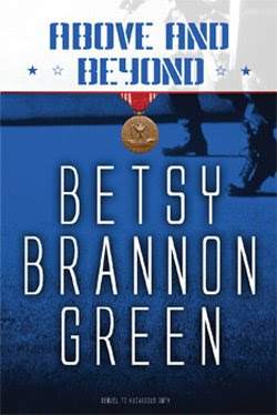 Above and Beyond by Betsy Brannon Green