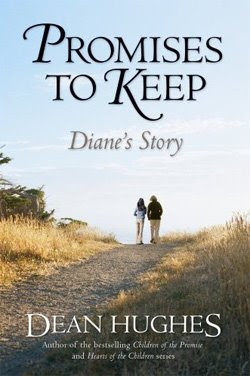 Promises to Keep: Diane's Story by Dean Hughes