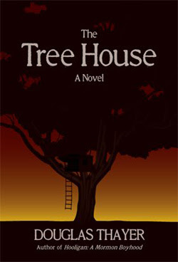 The Tree House by Douglas Thayer