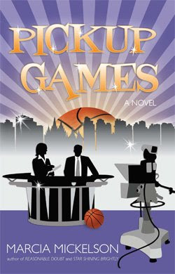 Pickup Games by Marcia Mickelson