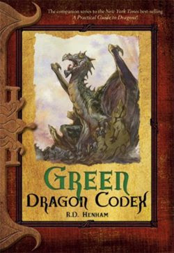 Green Dragon Codex by R.D. Henham (aka Clint Johnson)
