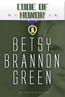 Code of Honor by Betsy Brannon Green